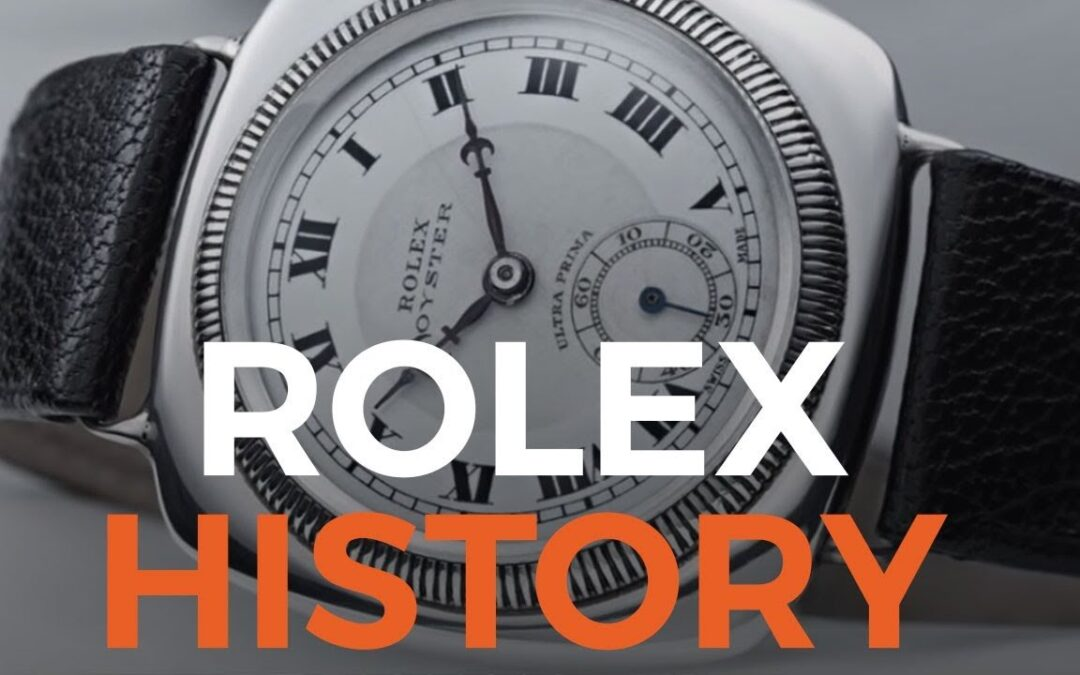 A Brief History of the Rolex Watch Range