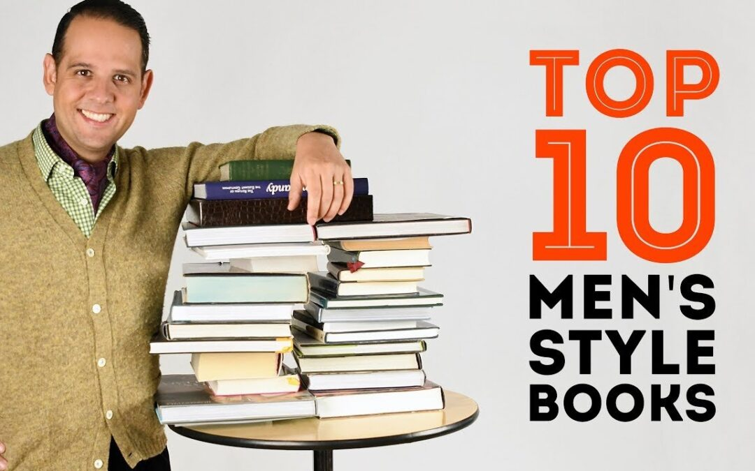 A List of the Top 10 Men's Style Books